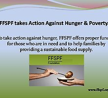 FFSPF to take action against hunger. by FFSPF