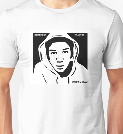 Remember Trayvon Every Day T Shirt Unisex T-Shirt
