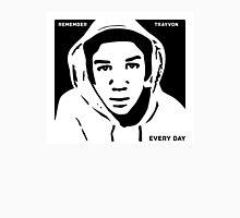 Remember Trayvon Every Day T Shirt Unisex T-Shirt