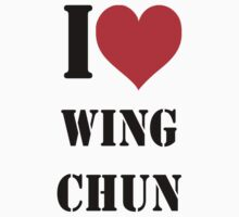 I love wing chun by VirtualMan