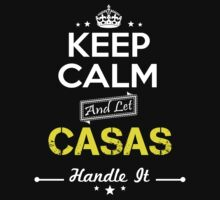 CASAS KEEP CLAM AND LET  HANDLE IT - T Shirt, Hoodie, Hoodies, Year, Birthday by oaoatm