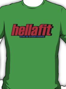 Hellafit (Large Print) T-Shirt