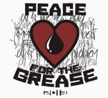 Peace 4 the Grease by youngbossteam