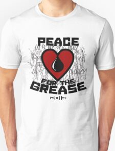 Peace 4 the Grease T-Shirt