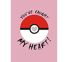 You've Caught My Heart Photographic Print