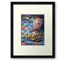 Tracy felt like a real airhead surrounded by all these Smarties Framed Print