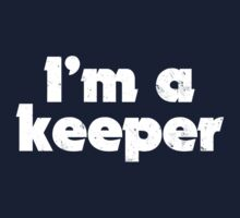 I'm a keeper One Piece - Long Sleeve