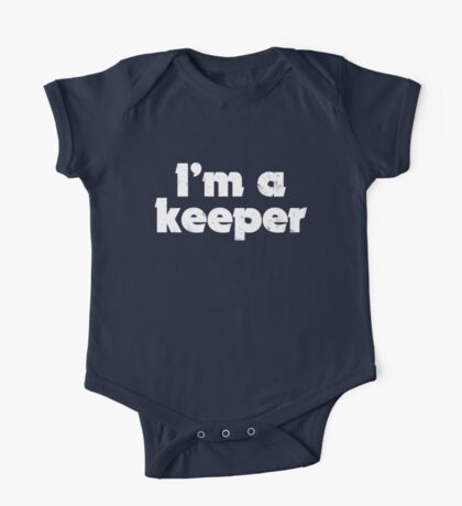 I'm a keeper One Piece - Short Sleeve