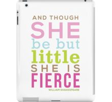Though She be but Little - Shakespeare QUOTE iPad Case/Skin
