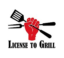 License to Grill Photographic Print