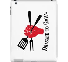 Dressed to Grill iPad Case/Skin