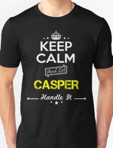 CASPER KEEP CLAM AND LET  HANDLE IT - T Shirt, Hoodie, Hoodies, Year, Birthday T-Shirt