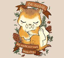 Be Noble Unisex T-Shirt