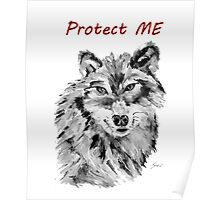 Protect Me - Wolf Art by Valentina Miletic Poster