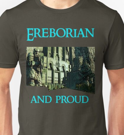 Ereborian and proud Unisex T-Shirt