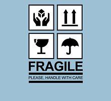 FRAGILE! Unisex T-Shirt