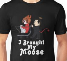 I Brought My Moose - Cute Version Unisex T-Shirt