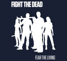 Fight the Dead T-Shirt [White Stencil] by picto