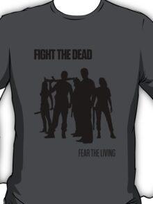Fight the Dead T-Shirt [Black Stencil] T-Shirt