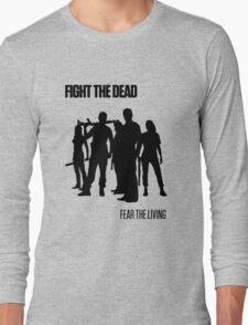 Fight the Dead T-Shirt [Black Stencil] Long Sleeve T-Shirt