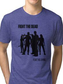 Fight the Dead T-Shirt [Black Stencil] Tri-blend T-Shirt