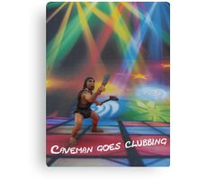 Caveman goes clubbing Canvas Print