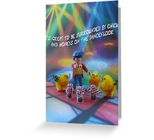 Chicks and honeys on the dancefloor Greeting Card