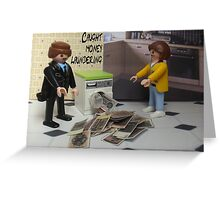 Money laundering Greeting Card