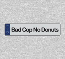 Bad Cop no Donut (Sticker / T-Shirt) by vincepro76