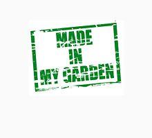 Made in my garden Unisex T-Shirt