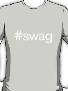 #swag Shirt T-Shirt