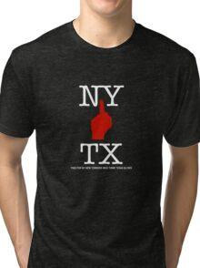 NY FU TX Tri-blend T-Shirt