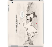 Every Day Is An Anniversary iPad Case/Skin