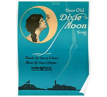 DEAR OLD DIXIE MOON  (vintage illustration) Poster