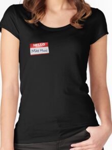 Hello My Name Is Mike Hock Women's Fitted Scoop T-Shirt