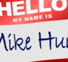 Hello My Name Is Mike Hock Sticker