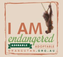 I am Endangered by The Orangutan Project