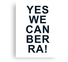Yes We Can Ber Ra! Canvas Print