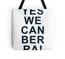 Yes We Can Ber Ra! Tote Bag