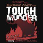 Tough Mudder 2 time tee by jase72