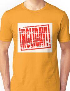 Holiday! Unisex T-Shirt