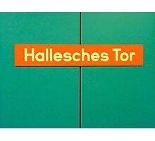 Hallesches Tor Photographic Print