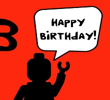 Happy 3rd Birthday Greeting Card by Chillee Wilson from Customize My Minifig by ChilleeW