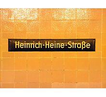 Heinrich Heine Straße Photographic Print