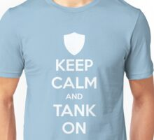Keep Calm and Tank On Unisex T-Shirt
