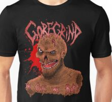 Goregrind - In Gore We Rot! Unisex T-Shirt