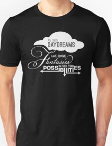 All those daydreams Unisex T-Shirt