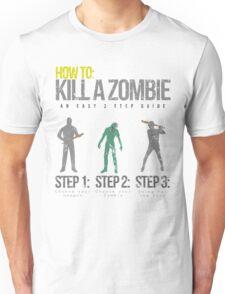 How To: Kill A Zombie Unisex T-Shirt