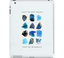 They're minerals iPad Case/Skin
