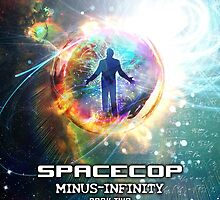 Spacecop 2 by Bob Bello